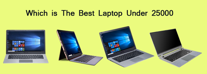 which is the best laptop under 25000